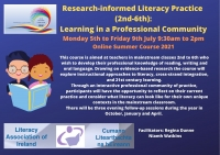 SUM07-21 Research-informed Literacy Practice (2nd - 6th class): Learning in a Professional Community